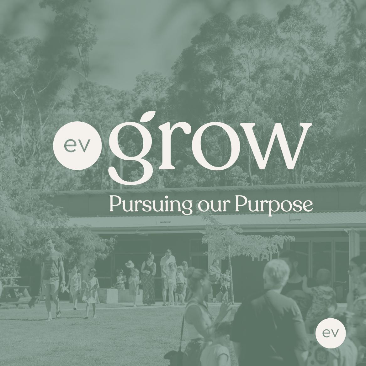 EV Grow - Pursuing our Purpose